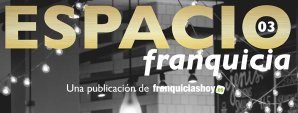 Franquicia de Restauración y Hostelería - Revista Espacio Franquicia