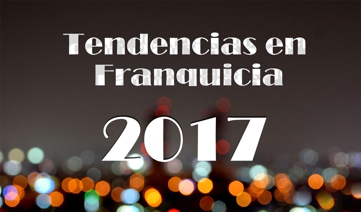 tormo_franquicias_consulting_tendencias_de_la_franquicia_2017_franqucias_rentables